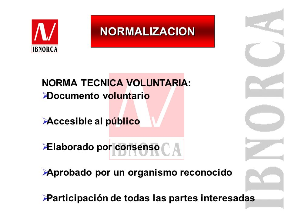 NORMALIZACION NORMA TECNICA VOLUNTARIA: Documento voluntario