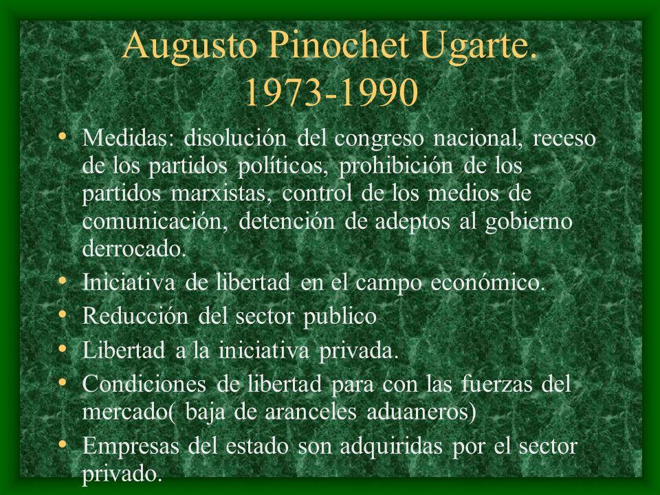 Augusto Pinochet Ugarte. 1973-1990