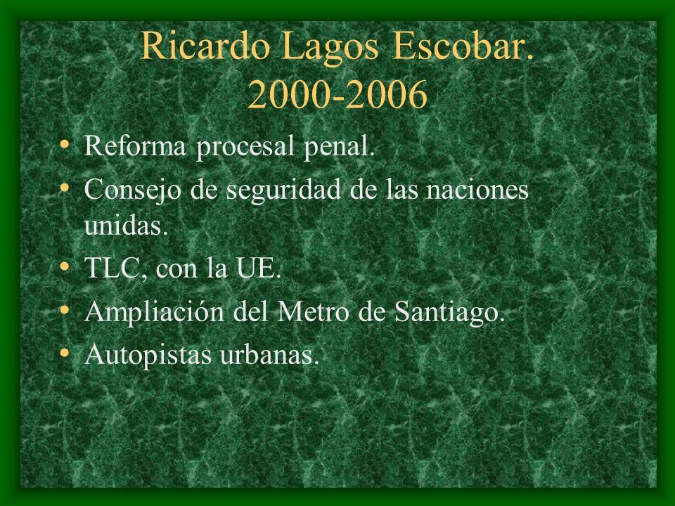 Ricardo Lagos Escobar. 2000-2006