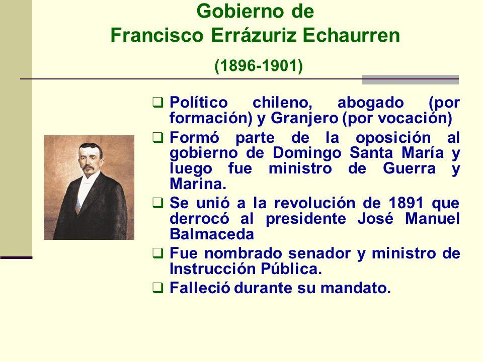 Gobierno de Francisco Errázuriz Echaurren (1896-1901)