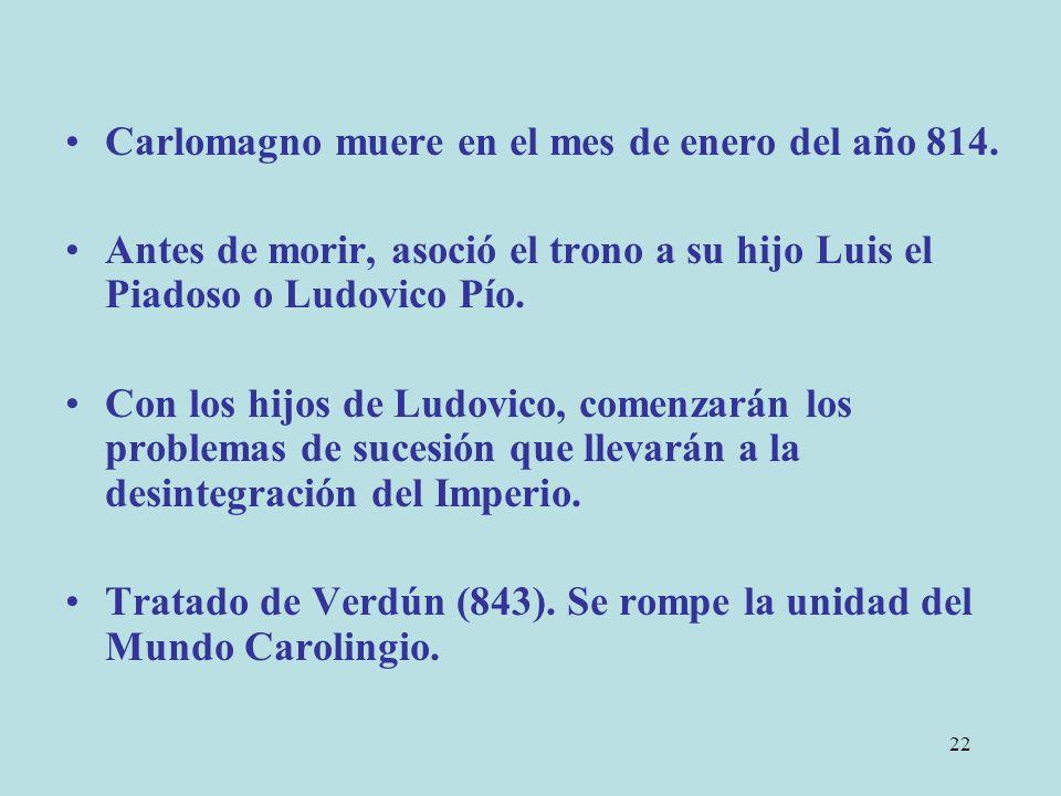 Carlomagno muere en el mes de enero del año 814.