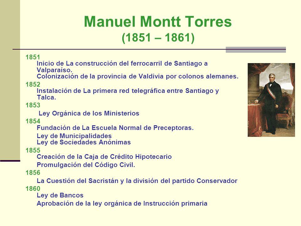 Manuel Montt Torres (1851 – 1861)