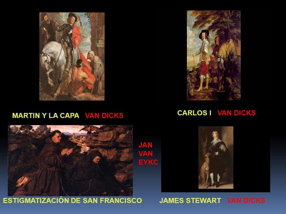 CARLOS I VAN DICKS MARTIN Y LA CAPA VAN DICKS. JAN. VAN. EYKC. ESTIGMATIZACIÓN DE SAN FRANCISCO.