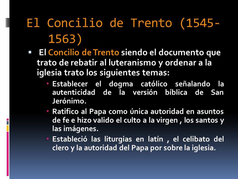 El Concilio de Trento (1545-1563)
