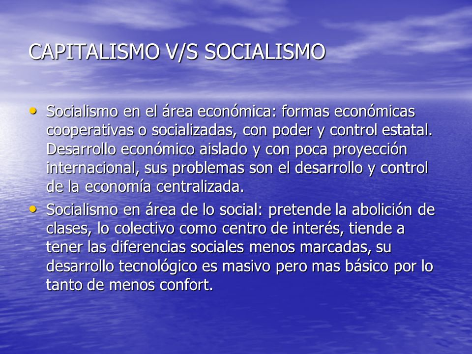 CAPITALISMO V/S SOCIALISMO