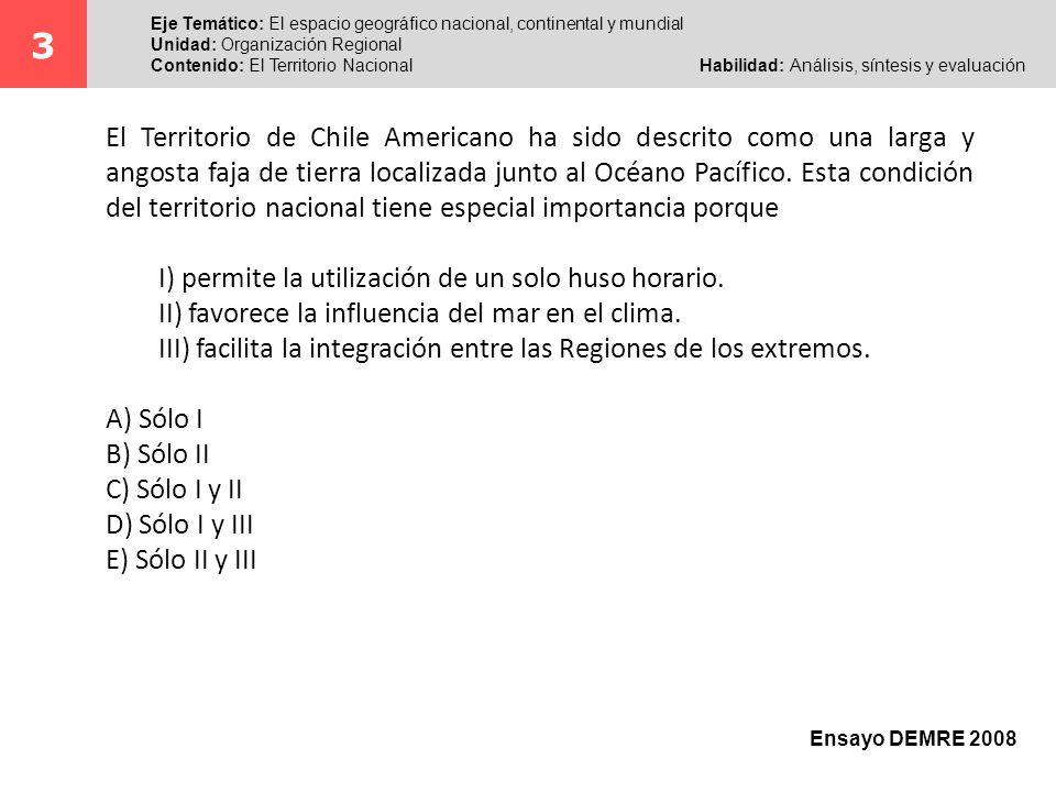 3 Eje Temático: El espacio geográfico nacional, continental y mundial. Unidad: Organización Regional.