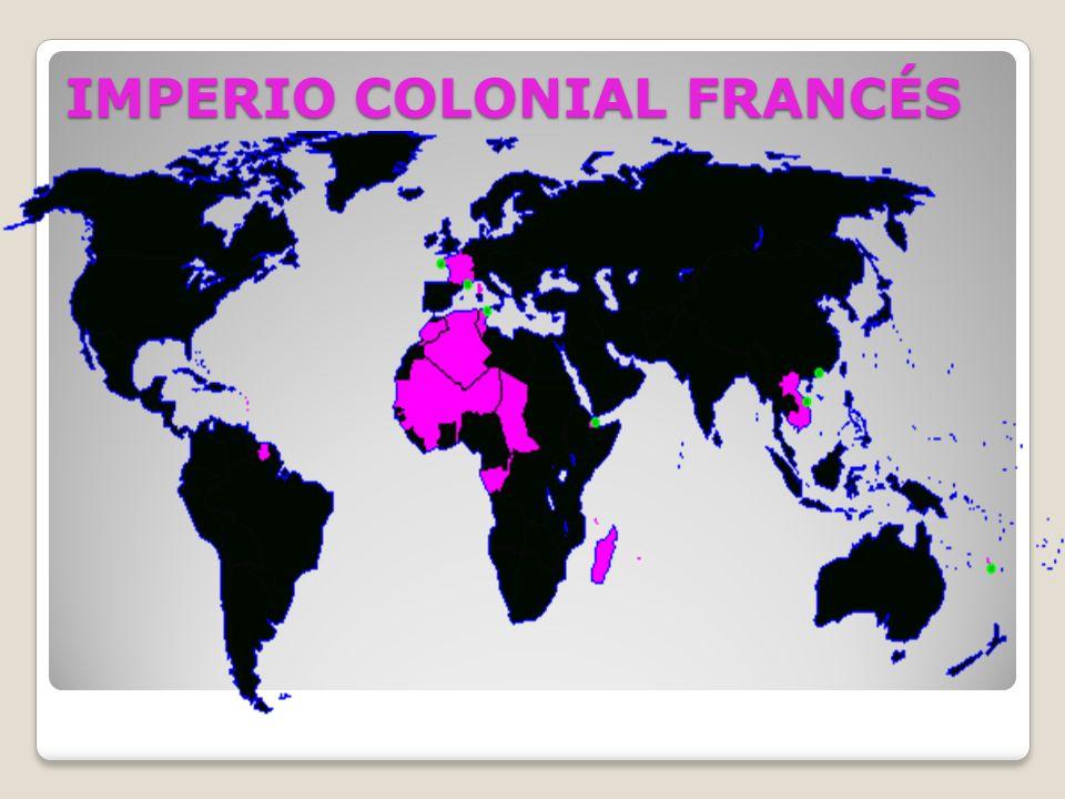 IMPERIO COLONIAL FRANCÉS