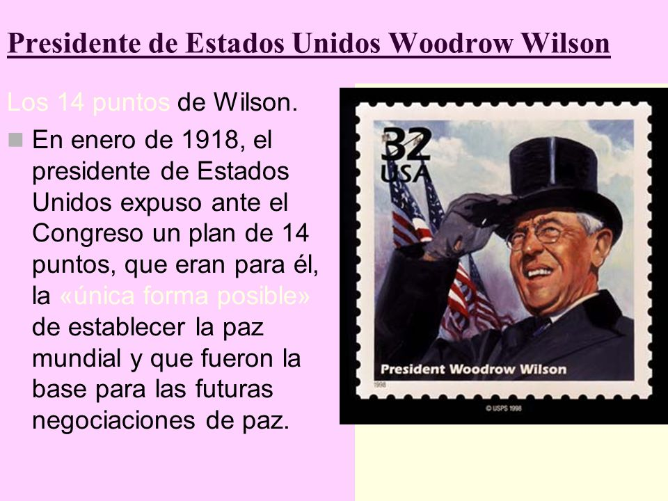 Presidente de Estados Unidos Woodrow Wilson