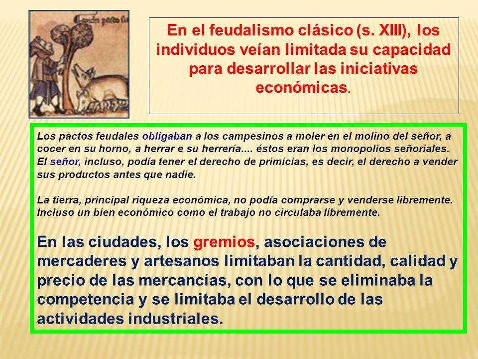 En el feudalismo clásico (s
