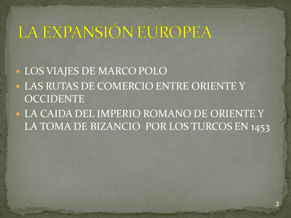 LA EXPANSIÓN EUROPEA LOS VIAJES DE MARCO POLO