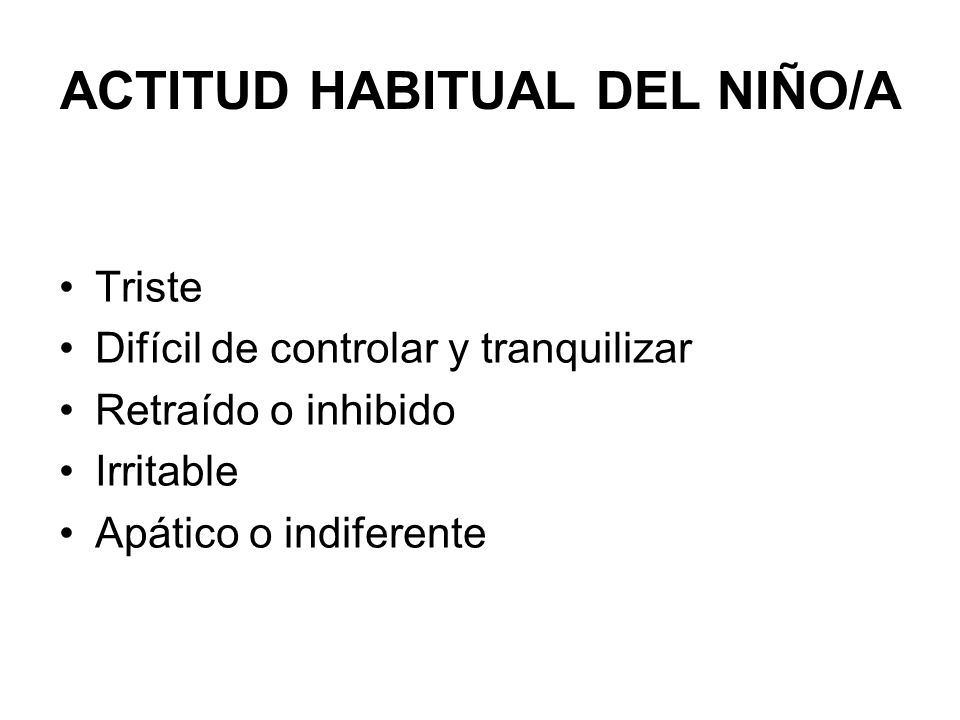 ACTITUD HABITUAL DEL NIÑO/A