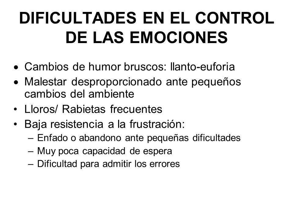 DIFICULTADES EN EL CONTROL DE LAS EMOCIONES