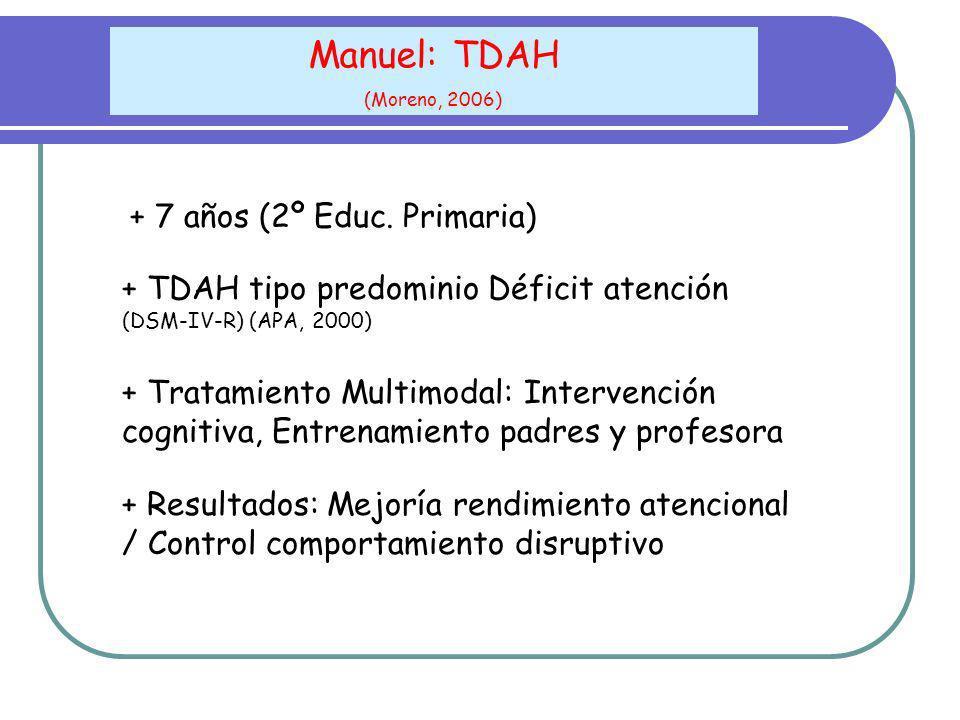 Manuel: TDAH + 7 años (2º Educ. Primaria)