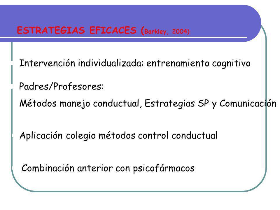 ESTRATEGIAS EFICACES (Barkley, 2004)