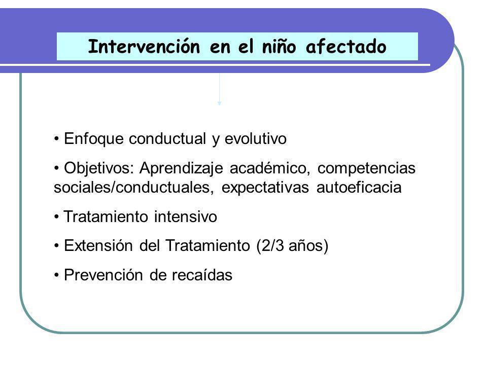Intervención en el niño afectado