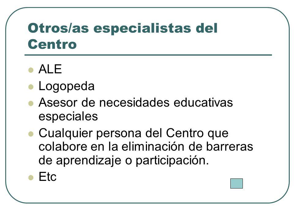 Otros/as especialistas del Centro