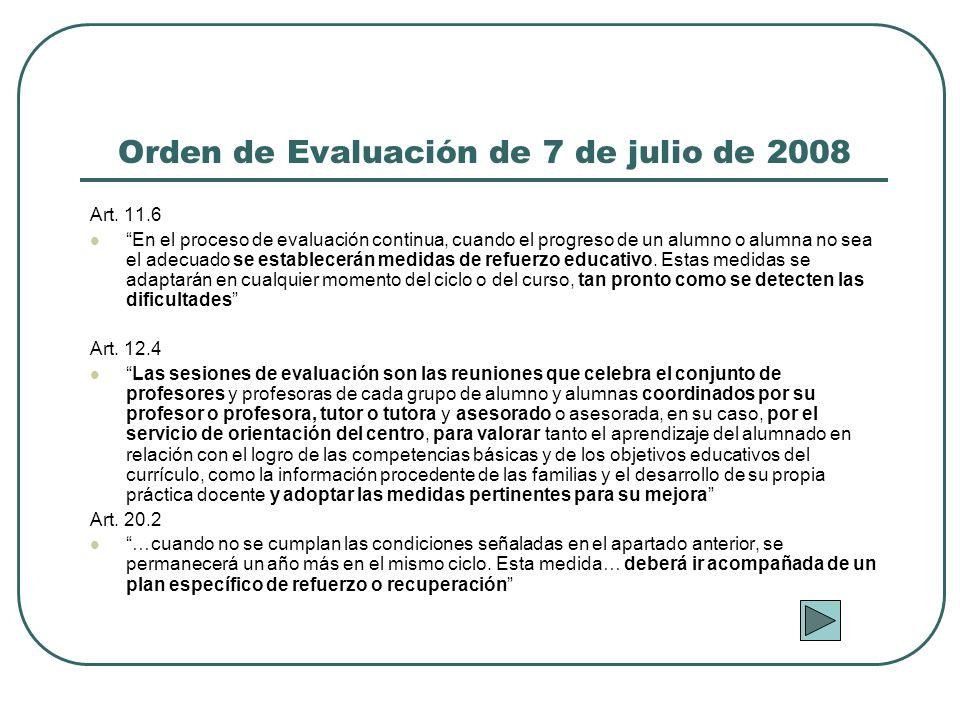 Orden de Evaluación de 7 de julio de 2008