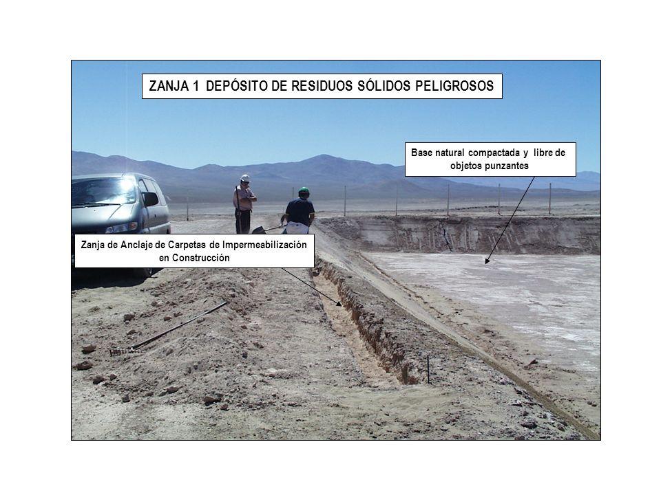 ZANJA 1 DEPÓSITO DE RESIDUOS SÓLIDOS PELIGROSOS