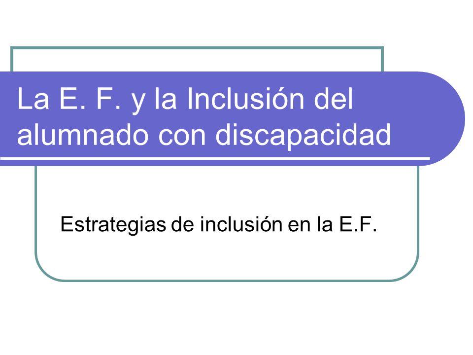 La E. F. y la Inclusión del alumnado con discapacidad