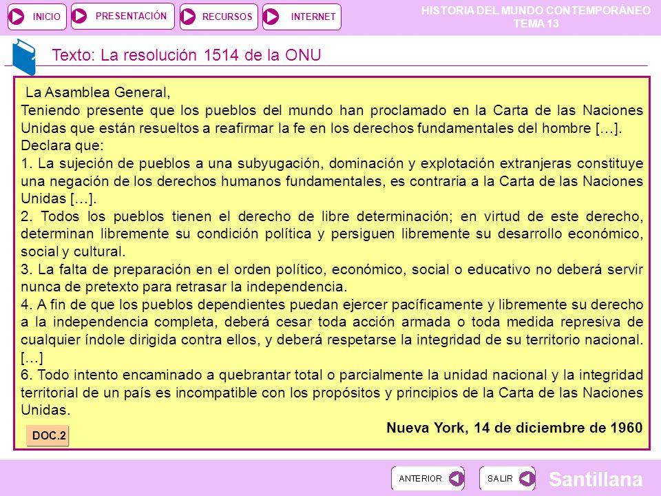 La Asamblea General, Texto: La resolución 1514 de la ONU