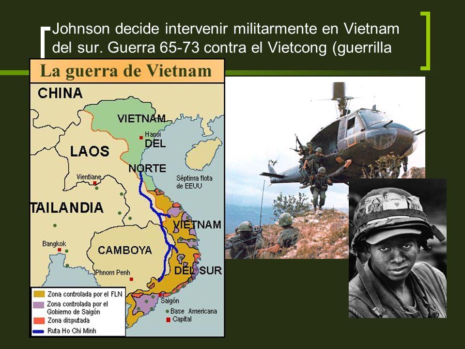 Johnson decide intervenir militarmente en Vietnam del sur