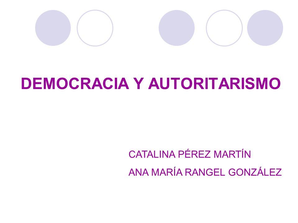 DEMOCRACIA Y AUTORITARISMO