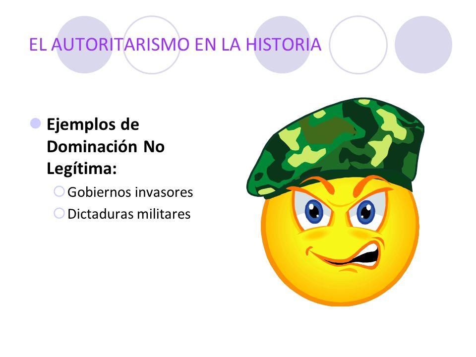 EL AUTORITARISMO EN LA HISTORIA