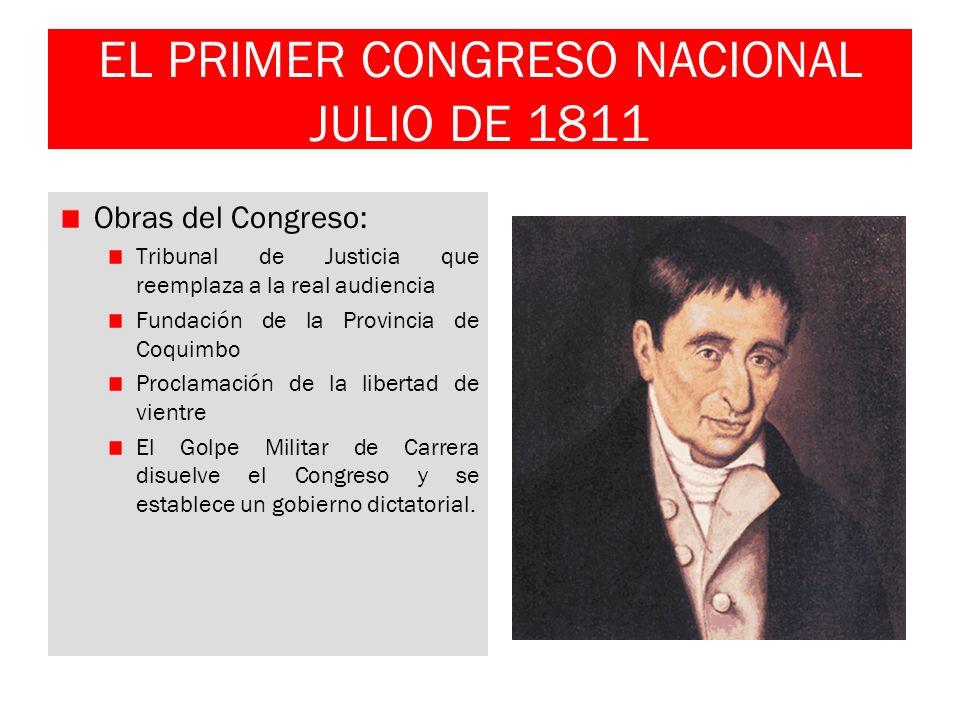 EL PRIMER CONGRESO NACIONAL JULIO DE 1811