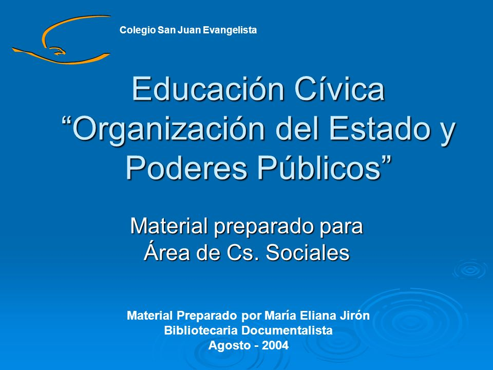 Educación Cívica Organización del Estado y Poderes Públicos