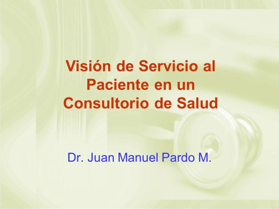 Visión de Servicio al Paciente en un Consultorio de Salud