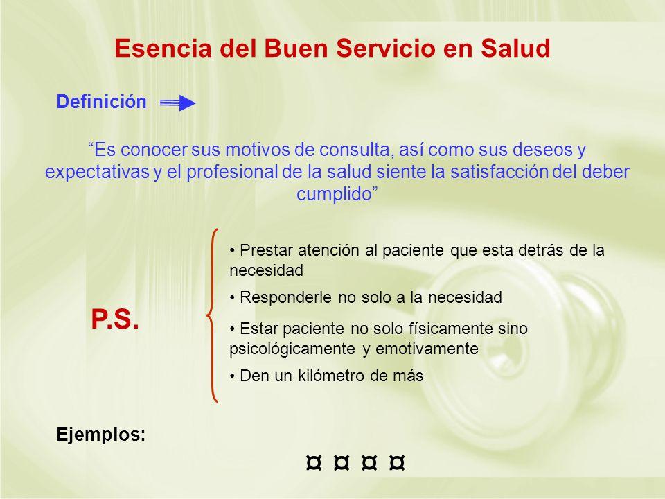 Esencia del Buen Servicio en Salud