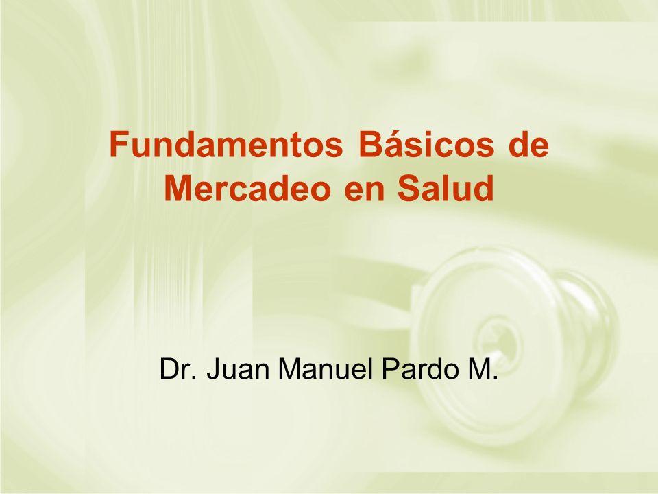 Fundamentos Básicos de Mercadeo en Salud
