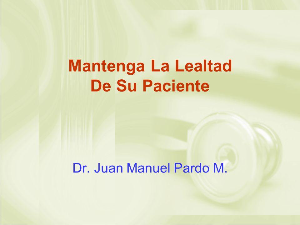 Mantenga La Lealtad De Su Paciente