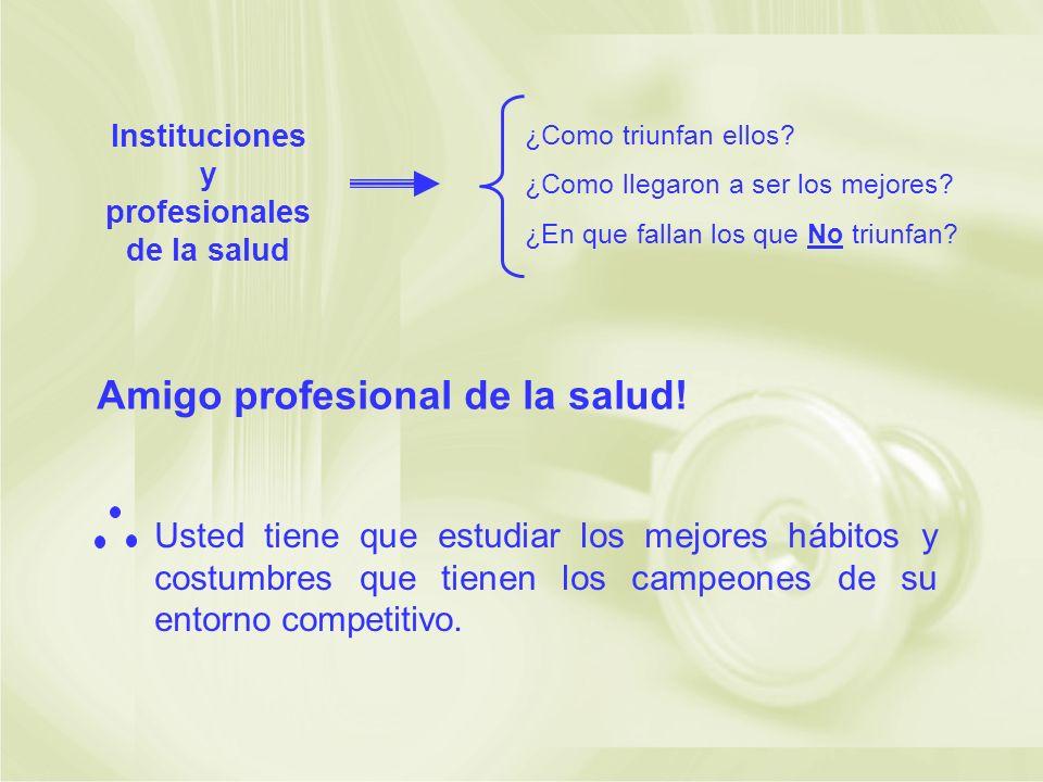 Instituciones y profesionales de la salud