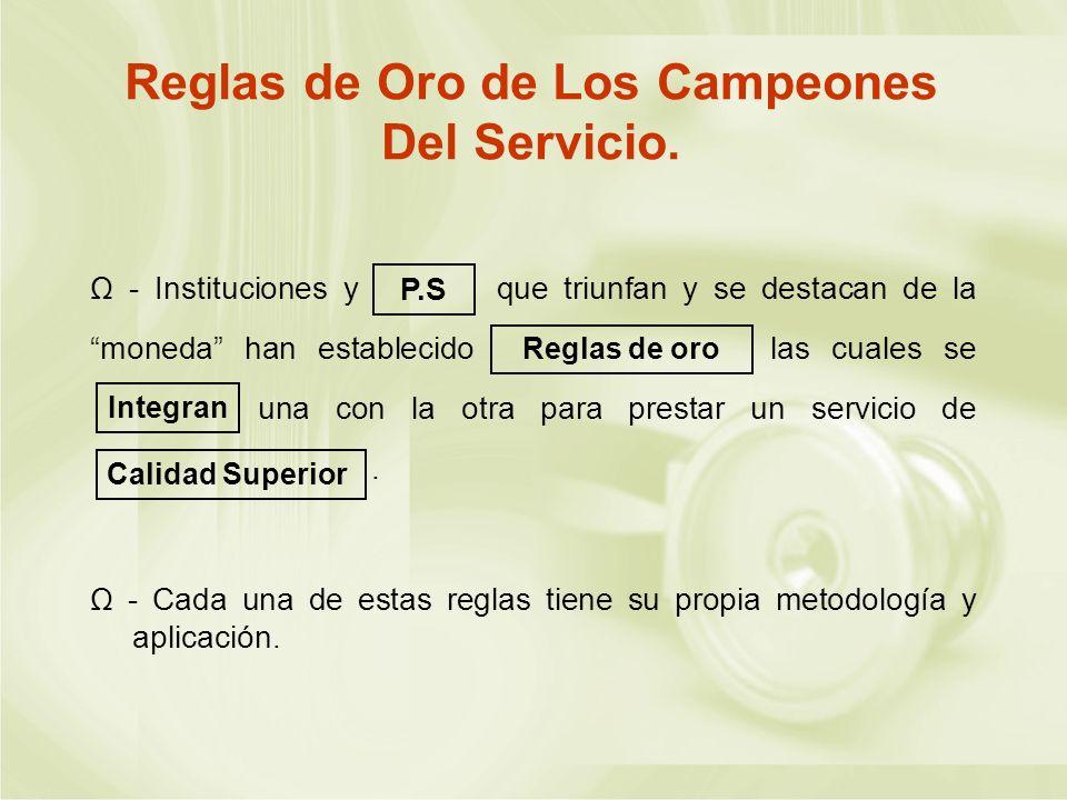 Reglas de Oro de Los Campeones Del Servicio.