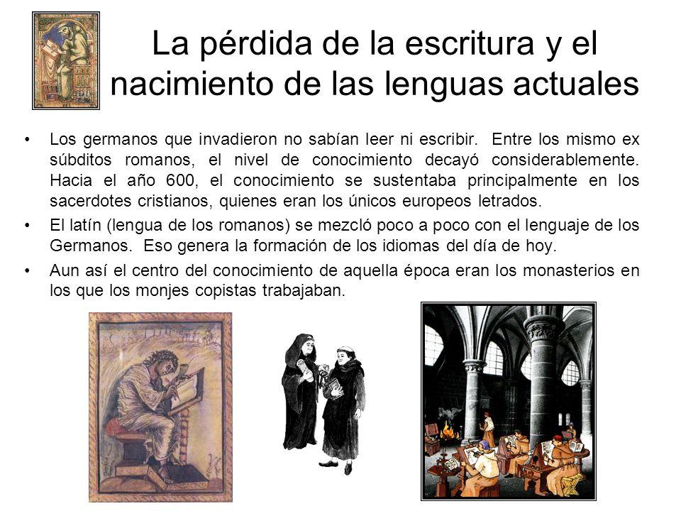 La pérdida de la escritura y el nacimiento de las lenguas actuales