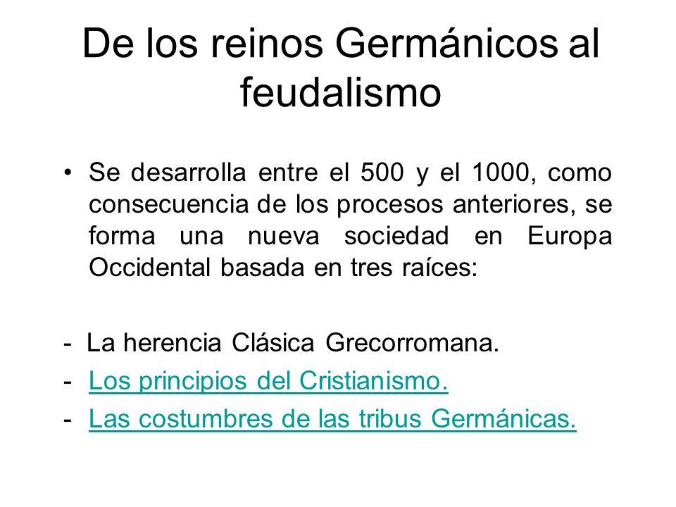 De los reinos Germánicos al feudalismo