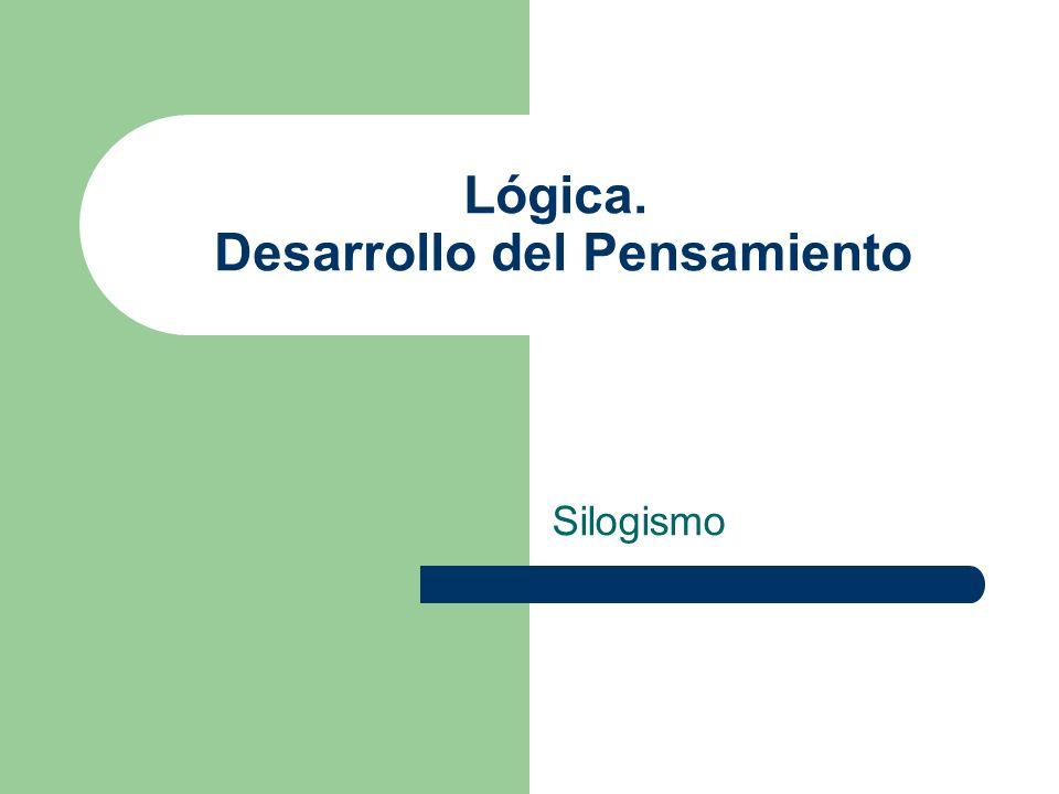 Lógica. Desarrollo del Pensamiento