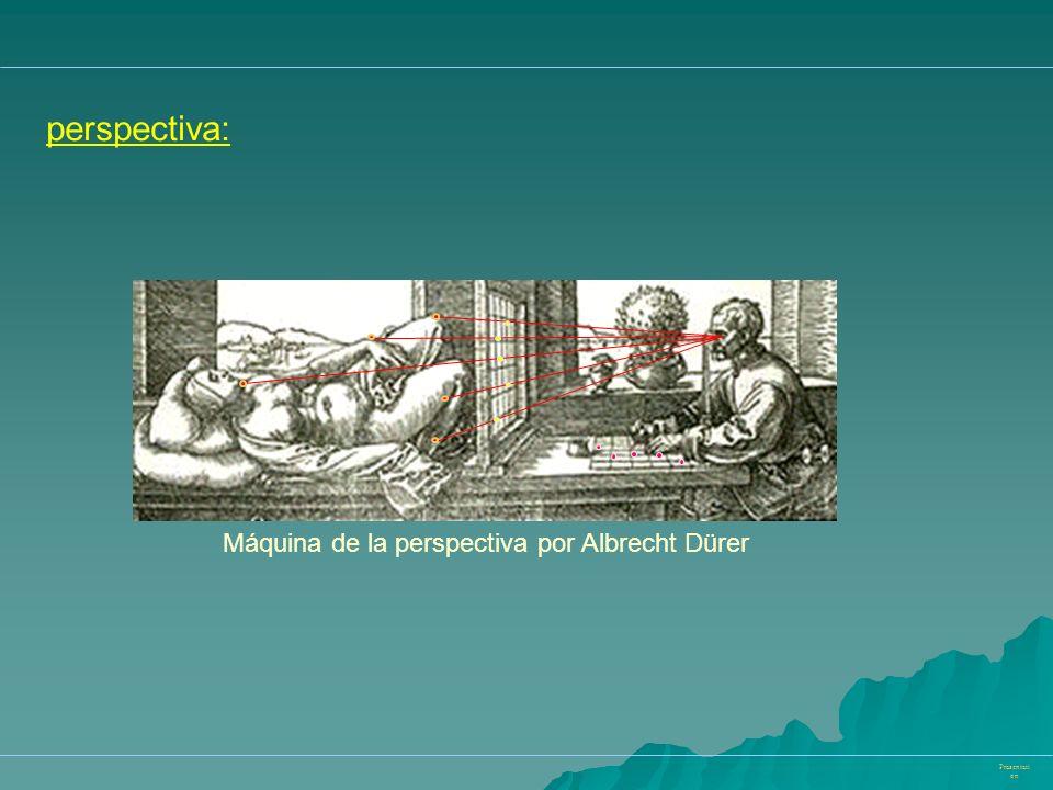 perspectiva: Máquina de la perspectiva por Albrecht Dürer Präsentation