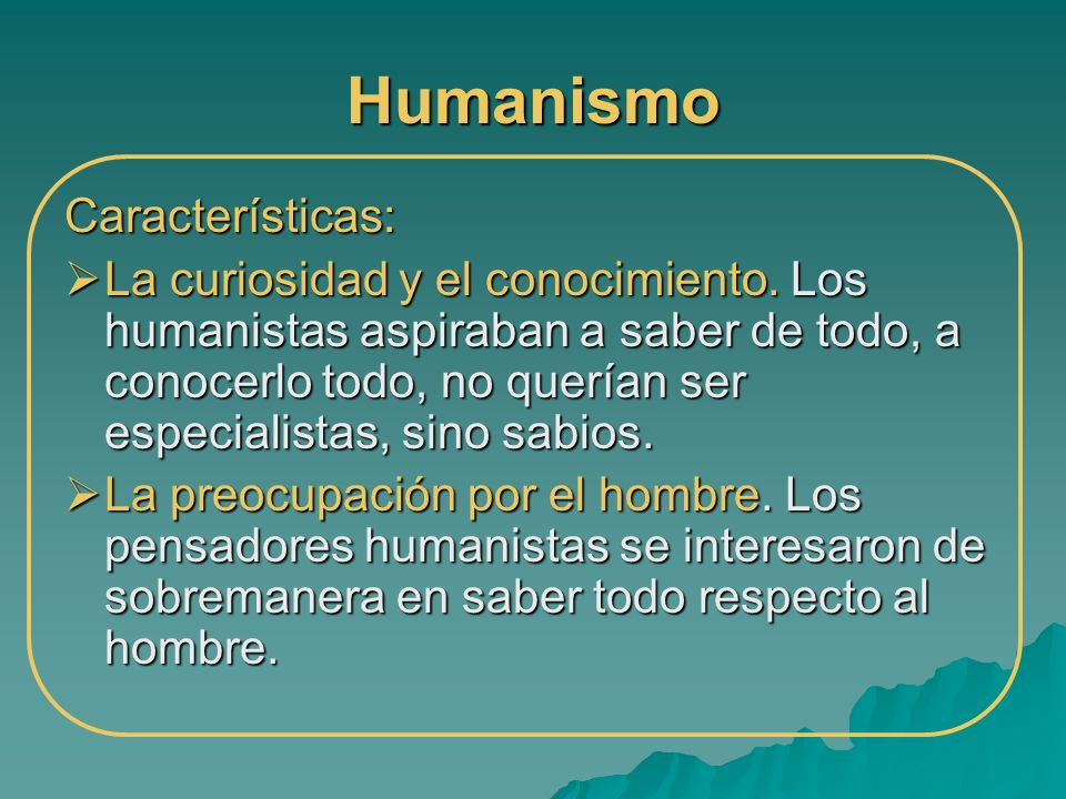 Humanismo Características: