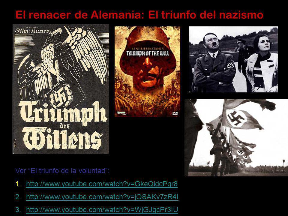El renacer de Alemania: El triunfo del nazismo
