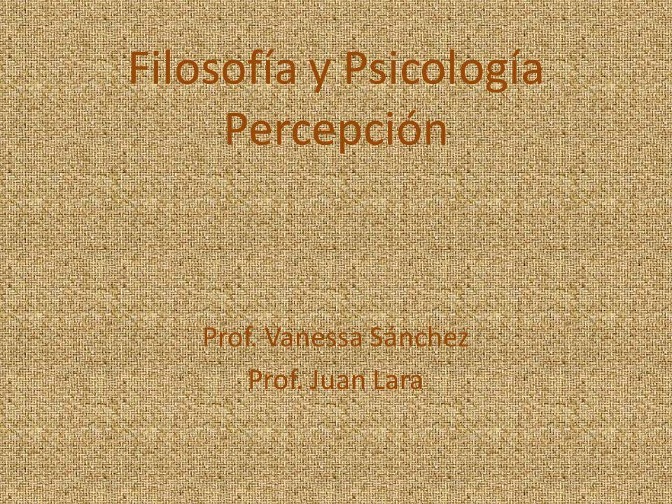Filosofía y Psicología Percepción