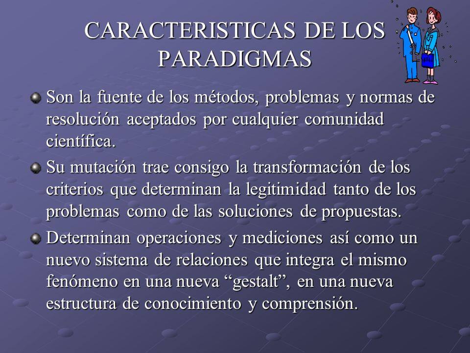 CARACTERISTICAS DE LOS PARADIGMAS