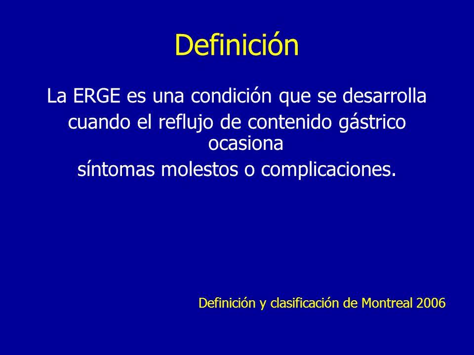 Definición La ERGE es una condición que se desarrolla
