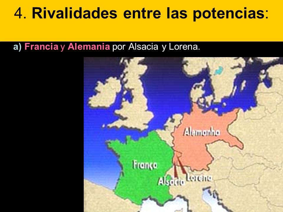 4. Rivalidades entre las potencias:
