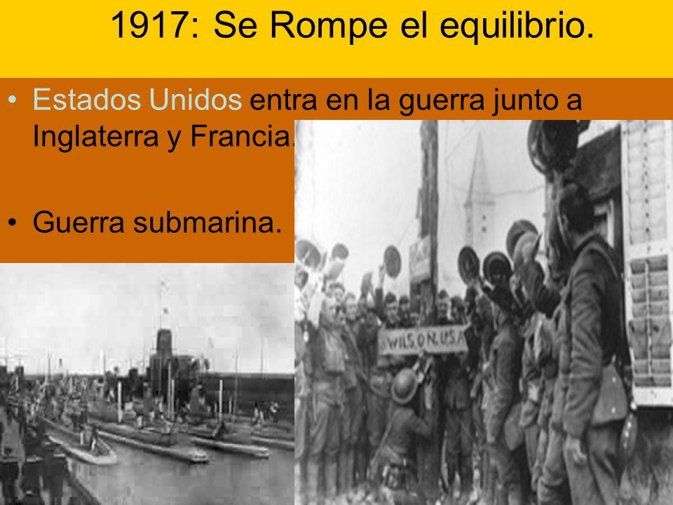1917: Se Rompe el equilibrio.