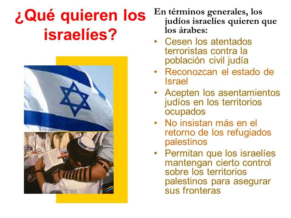 ¿Qué quieren los israelíes