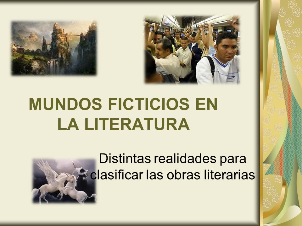 MUNDOS FICTICIOS EN LA LITERATURA