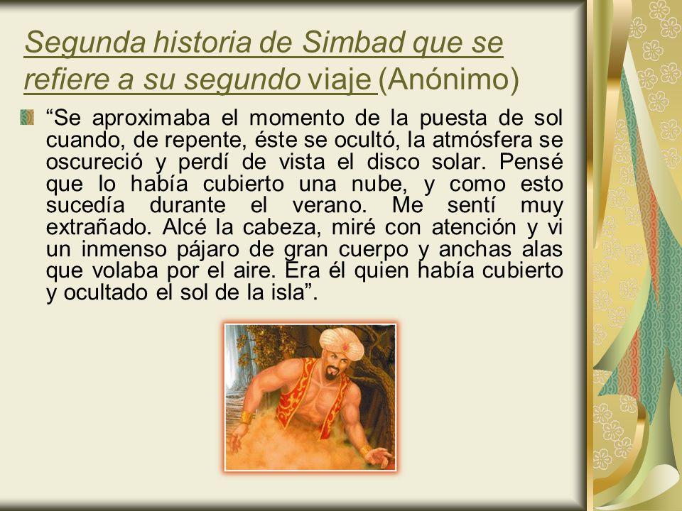 Segunda historia de Simbad que se refiere a su segundo viaje (Anónimo)