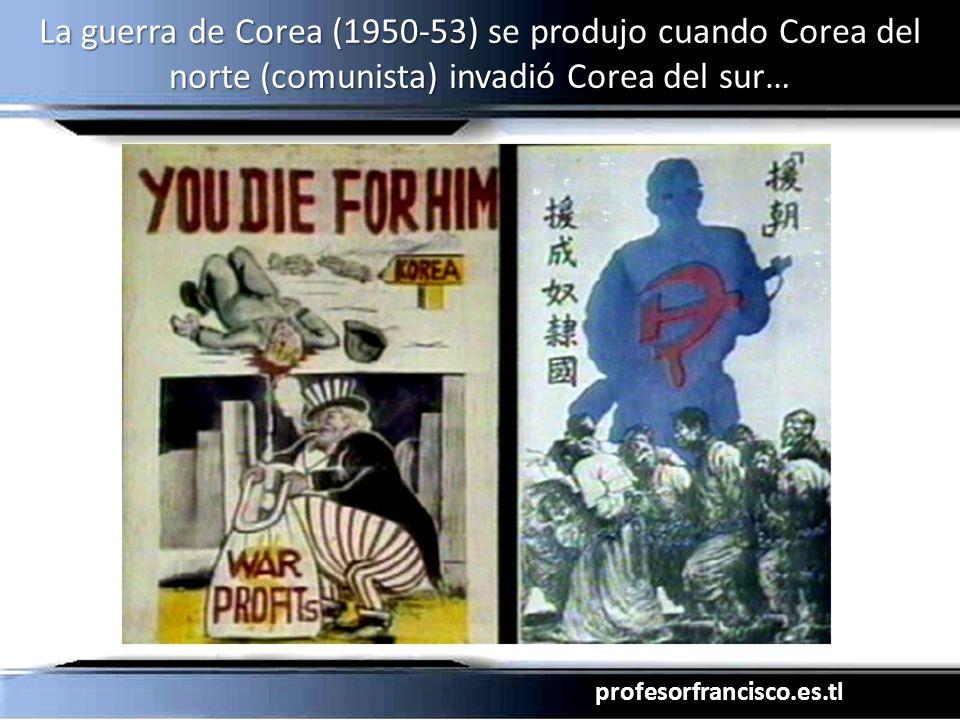 La guerra de Corea (1950-53) se produjo cuando Corea del norte (comunista) invadió Corea del sur…